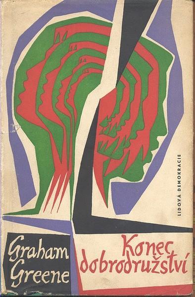 Graham Greene: Konec dobrodružství (překlad Jan Čulík)