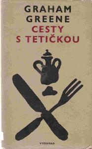 Graham Greene: Cesty s tetičkou (překlad Jan Čulík)