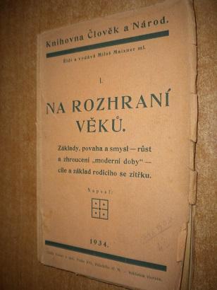 Na rozhraní věků - Knihovna člověk a národ - 1934