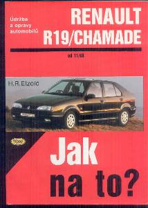 JAK NA TO ? RENAULT R19/CHAMADE OD 11/88