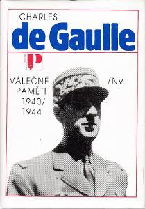 Charles de Gaulle - Válečné paměti 1940-1944