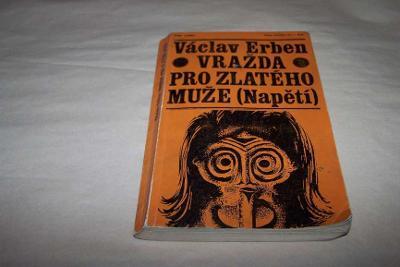 VRAŽDA PRO ZLATÉHO MUŽE /V.Erben 1969/182/