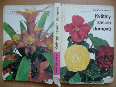 Květiny našich domovů - František Jirásek - SZN 1973