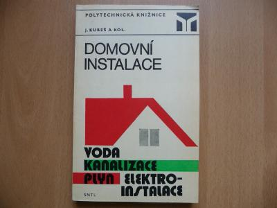 Domovní instalace (Voda, kanalizace, plyn, elektroinstalace) SNTL 1975