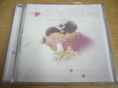 CD ROMANTIC PANPIPES / All You Need Is Love