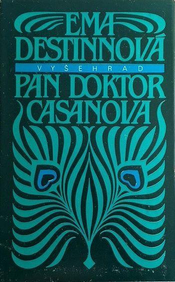 Ema Destinnová Pan doktor Casanova