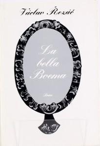 Václav Řezáč La bella Boema ilustrace Karel Teissig