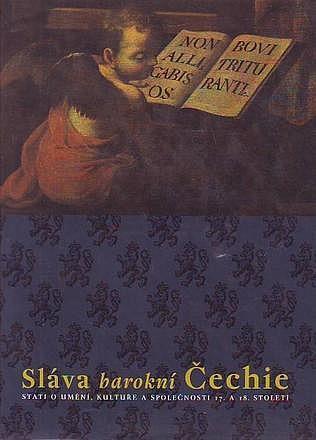 Sláva barokní Čechie, NG, sborník o barokní kultuře v Čechách, 2001