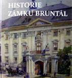 HISTORIE ZÁMKU BRUNTÁL