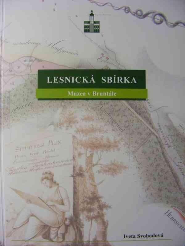 LESNICKÁ SBÍRKA MUZEA V BRUNTÁLE - Knihy