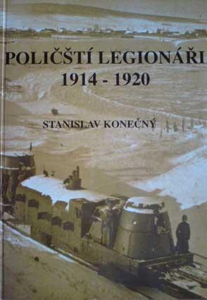 POLIČŠTÍ LEGIONÁŘI 1914 – 1920, 2004