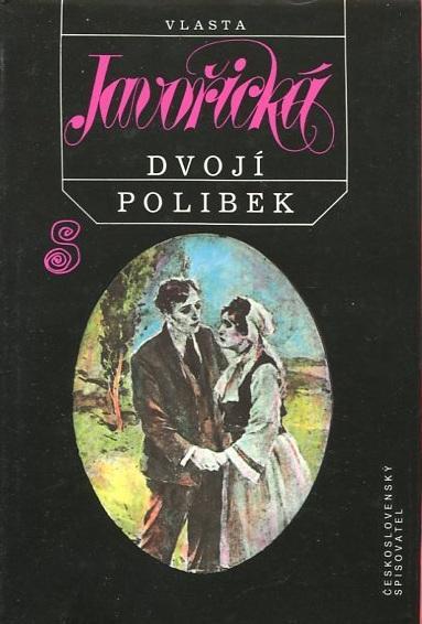 Dvojí polibek - Vlasta Javořická - 1991