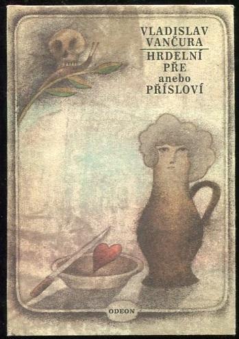 Hrdelní pře anebo Přísloví - Vladislav Vančura 1979