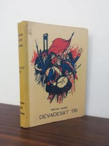 Viktro Hugo - Devadesát tři - 1927 - krásná vazba