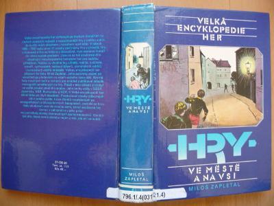 Velká encyklopedie her 4.- Hry ve městě a na vsi - Miloš Zapletal 1988