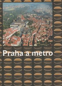 Praha a metro - Kyllar