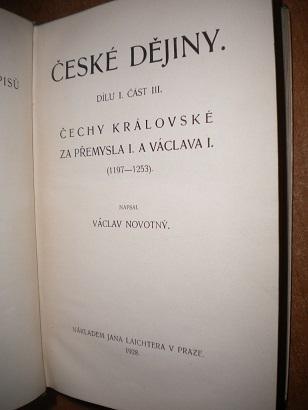 Novotný V. - České dějiny 1/3 Čechy za Přemysla I. a Václava I.