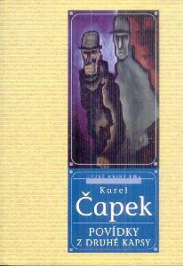 KAREL ČAPEK - POVÍDKY Z DRUHÉ KAPSY