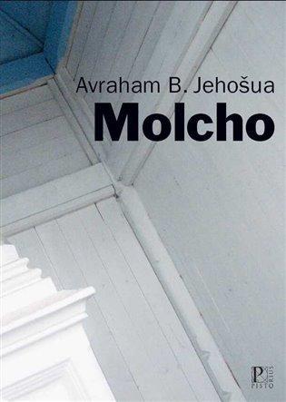 Avraham B.Jehošua: Molcho (děj Izrael)