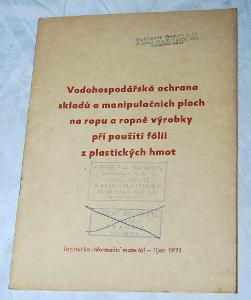 VODOHOSPODÁŘSKÁ OCHRANA SKLADŮ ROPNÝCH PRODUKTŮ 1974