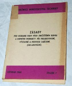 OCHRANA VODY PŘED ZNEČIŠTĚNÍM ROPOU PROJEKTOVÁNÍ SKLADŮ 1968
