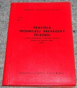 ČSD P 1 PRAVIDLÁ TECHNICKEJ PREVÁDZKY ŽELEZNÍC 1978 VLAK KOLEJE