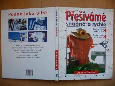 Kniha - Přešíváme snadno a rychle - Claudia Giesser - 2000