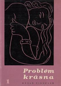 Dušan Šindelář: Problém krásna v současném umění (1958) estetika