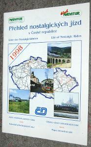 PŘEHLED NOSTALGICKÝCH JÍZD V ČR 1998 NADATUR PARNÍ LOKOMOTIVA VLAK ČSD