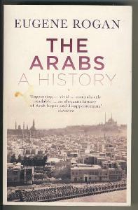 THE ARABS A HISTORY - Eugene Rogan