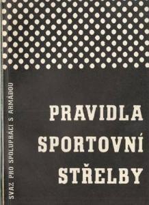 Pravidla sportovní střelby z r.1961 (196 stran)