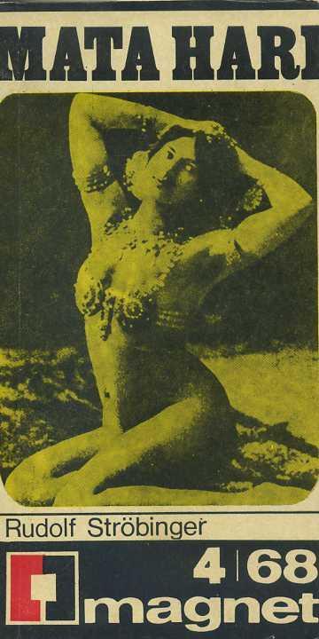 RUDOLF STROBINGER - Mata Hari - Knihy