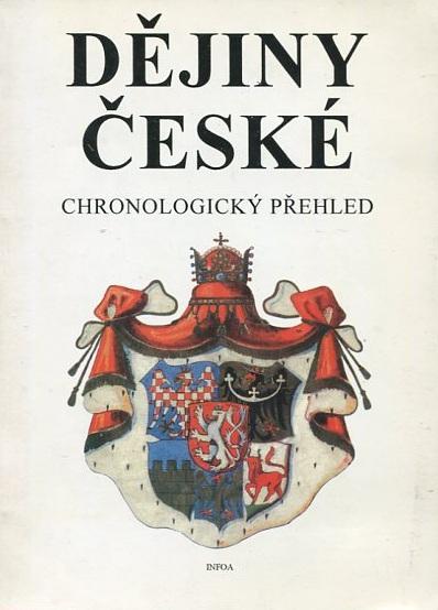 Dějiny české : chronologický přehled - Krejčíř / Soják - 1994