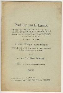 Prof. Dr. Jan B. Lambl - Přerov 1906