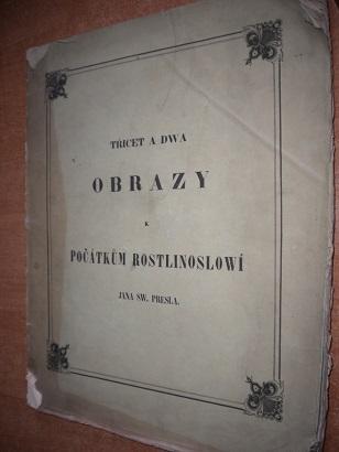 Presl Jan Sw. - Třicet a dva obrazy k počátkům rostlinoslowí - 1848