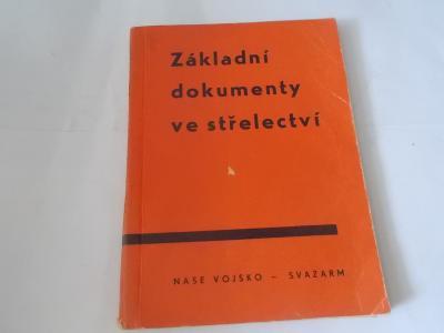 Základní dokumenty ve střelectví (1964)