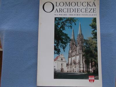 Kniha Olomoucká Arcidiecéze církev náboženství kardinál papež farnosti