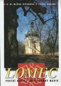 Lomec poutní kostel jména Panny Marie - Šipanová - 2004