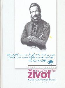 Zdena Sojková: Skvitne ešte život (Ludovít Štúr, Matica slovenská)