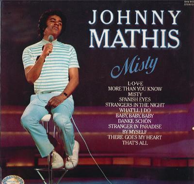 JOHNNY MATHIS - MISTY / výborný stav