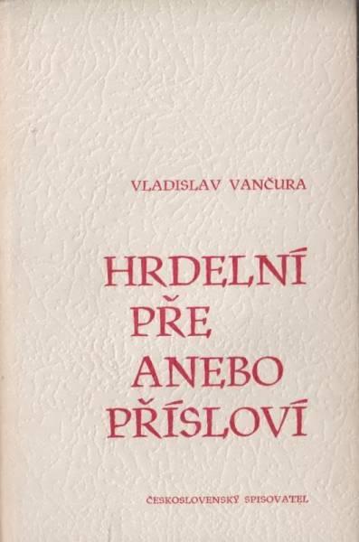 Vladislav Vančura: Hrdelní pře anebo přísloví