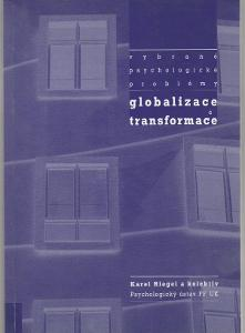 Vybrané psychologické problémy - Globalizace a transformace / Riegel