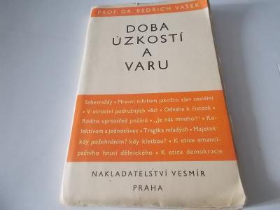 Bedřich Vašek - Doba úzkostí a varu (Sebevraždy, tragedie mladých)1936