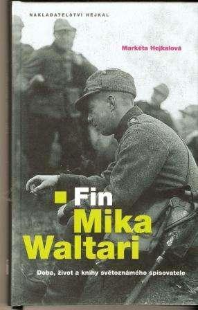 Fin Mika Waltari / Markéta Hejkalová