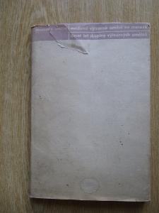 Svrček Jaroslav B - Moderní výtvarné umění na Moravě (1. vydání) 1933