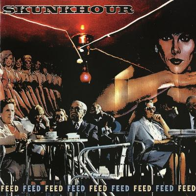 CD Skunkhour - Feed
