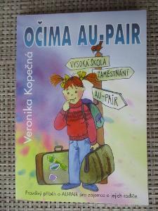 Kopečná Veronika - Očima AU-Pair (1. vydání) Rarita !!!