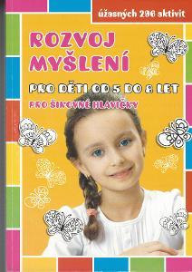 Rozvoj myšlení pro děti od 5 do 8 let pro šikovné hlavičky
