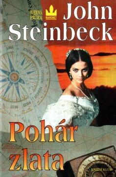 John Steinbeck: Pohár zlata