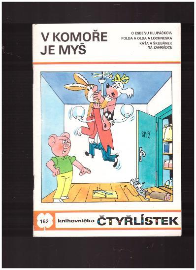 Čtyřlístek č.162 V komoře je myš - Komiksy